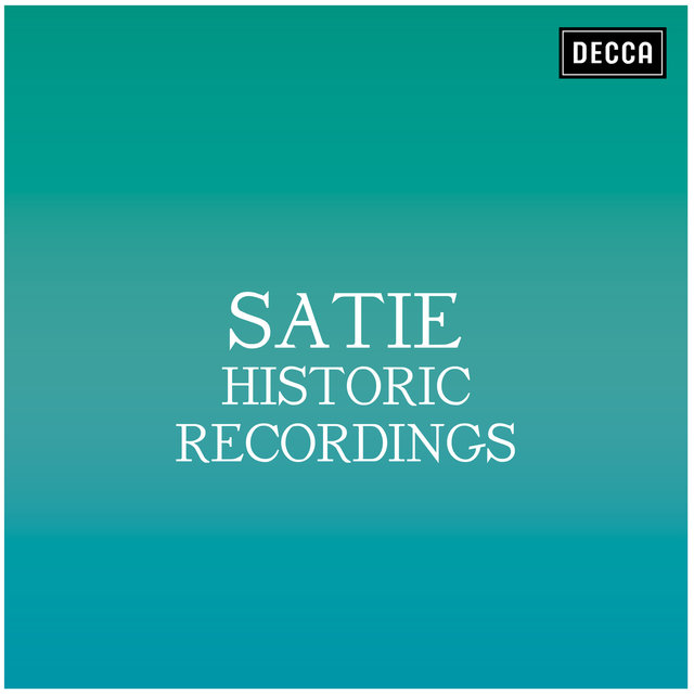 Satie: Historic Recordings