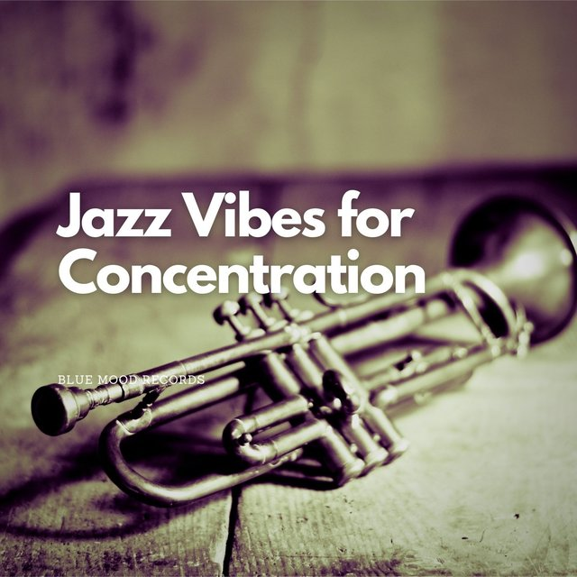 Jazz Vibes for Concentration