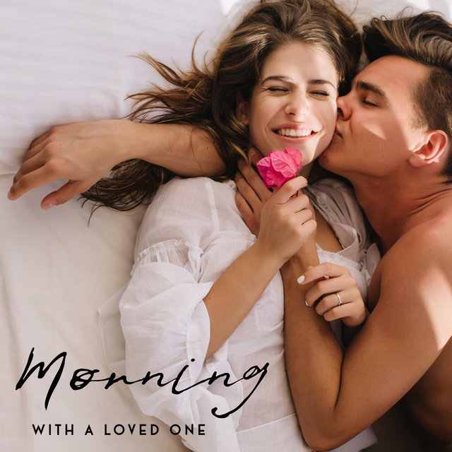 Morning with a Loved One – Relaxing Jazz Music for Lazy Weekend Mornings