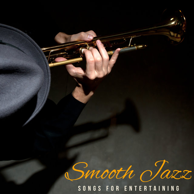 Smooth Jazz Songs for Entertaining