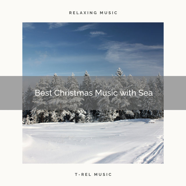 Best Christmas Music with Sea