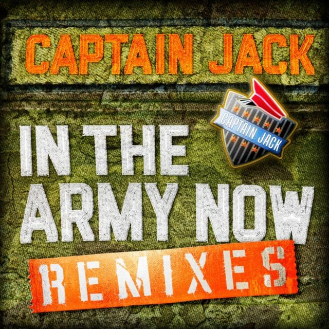 In the Army Now Remixes