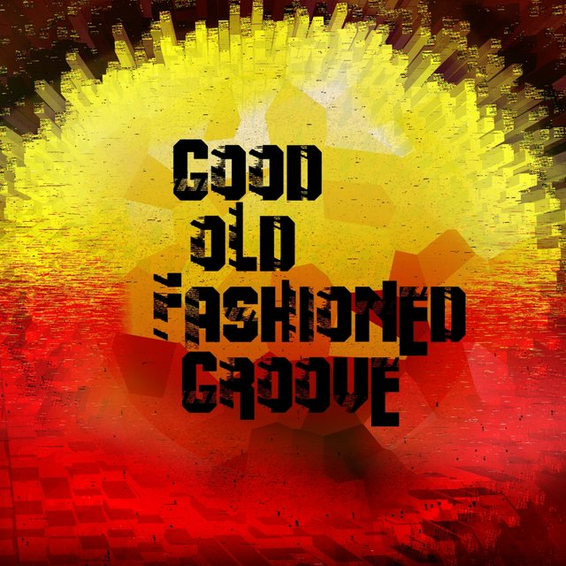 Good Old Fashioned Groove EP