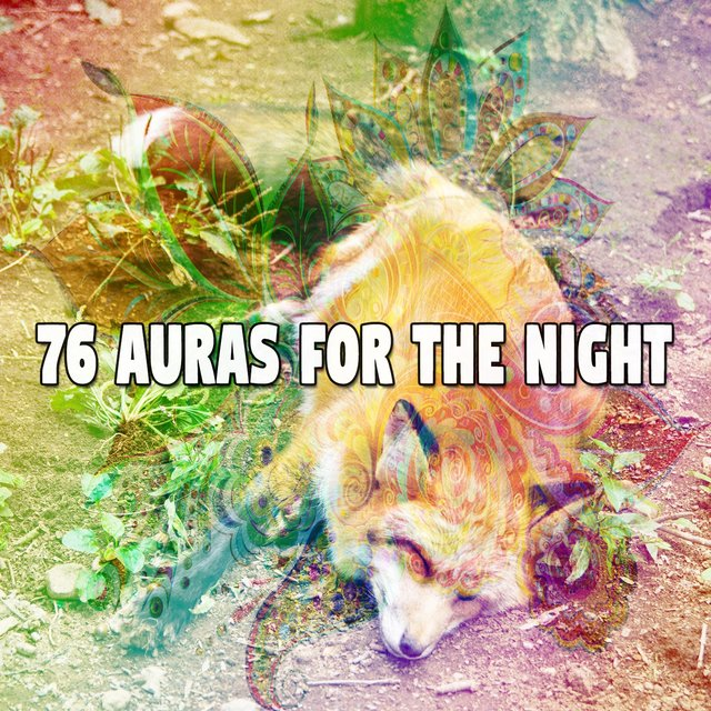 76 Auras for the Night
