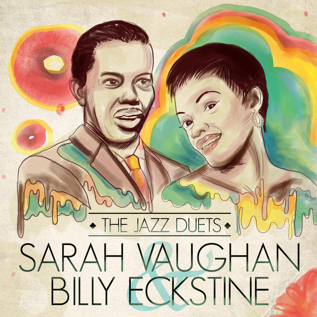 The Jazz Duets -Sarah Vaughan and Billy Eckstine