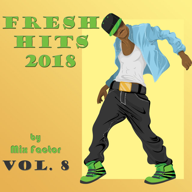 Fresh Hits - 2018 - Vol. 8