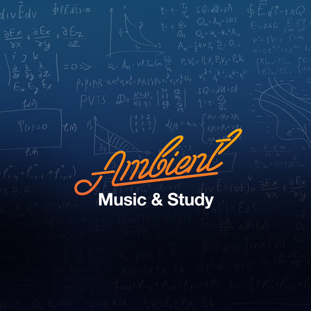 Ambient Music & Study