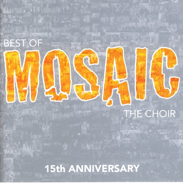 Best of Mosaic (15th Anniversary)