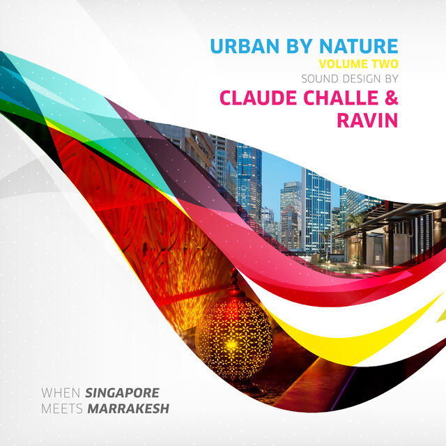 Urban by Nature, Vol. 2 - Sound Design by Claude Challe and Ravin