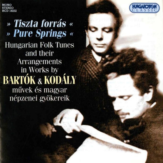 Bartok / Kodaly: Hungarian Folk Tunes and Their Arrangements