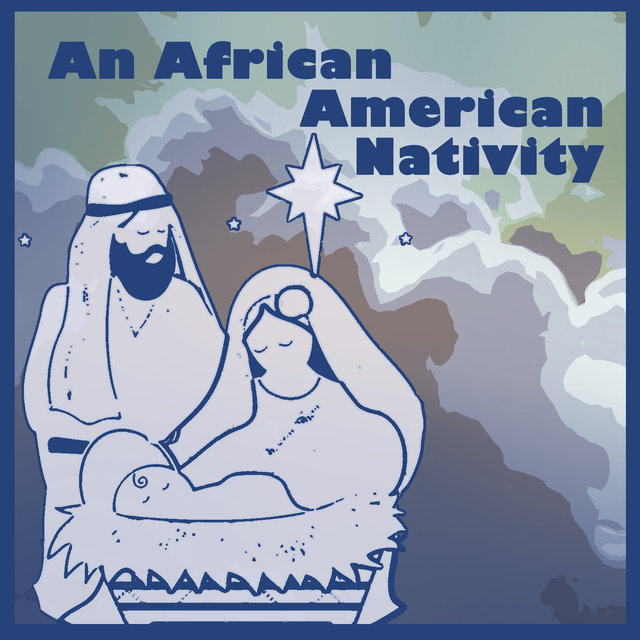 An African American Nativity
