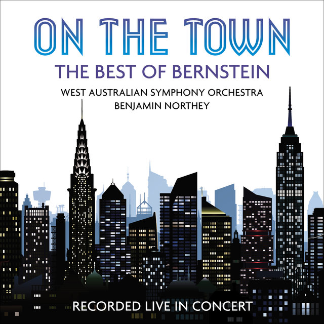 On the Town: The Best of Bernstein (Live)