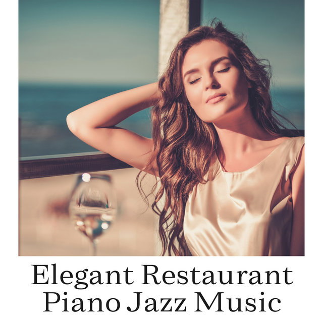 Elegant Restaurant Piano Jazz Music