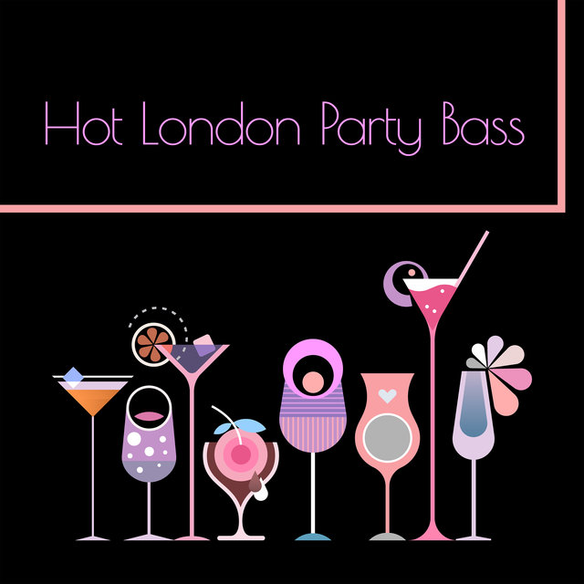 Hot London Party Bass - Sweet Lounge Night, Ultimate Chillout Music, Elevative Dance, Ambient Light