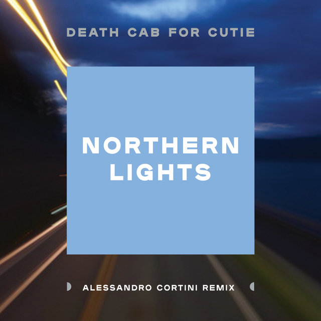 Northern Lights (Alessandro Cortini Remix)