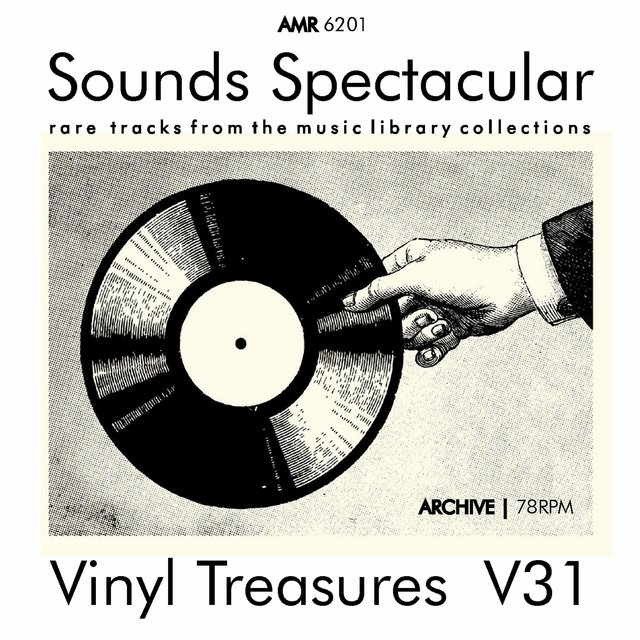 Sounds Spectacular: Vinyl Treasures, Volume 31