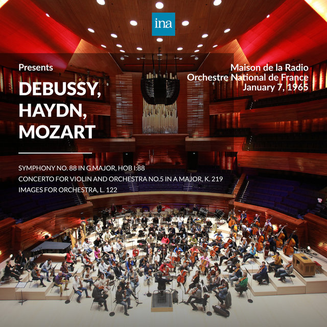 INA Presents: Debussy, Haydn, Mozart by Orchestre National de France at the Maison de la Radio