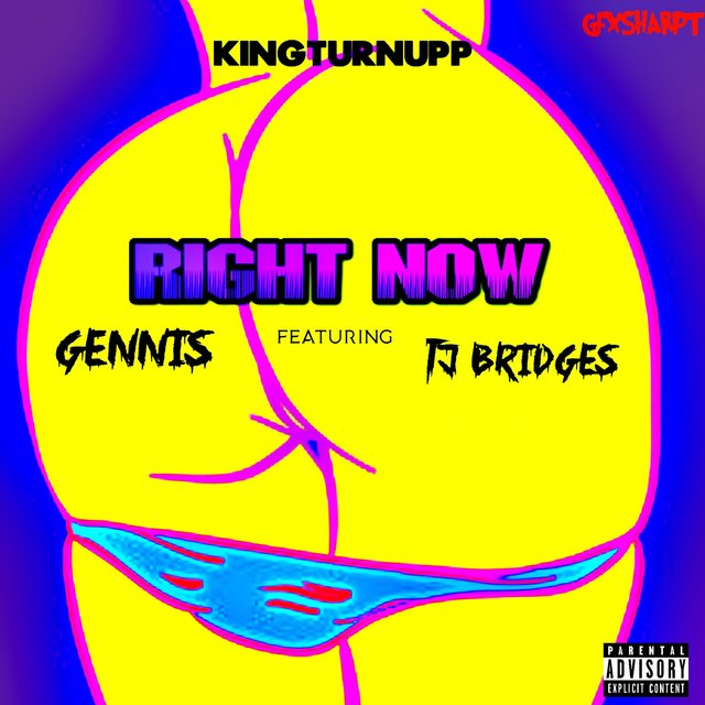 Right Now (feat. Gennis & Tj Bridges)