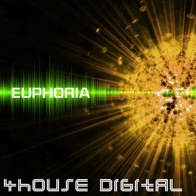 4house Digital: Euphoria