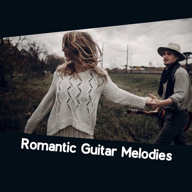 Romantic Guitar Melodies – Wonderful Instrumental Jazz Music for Date