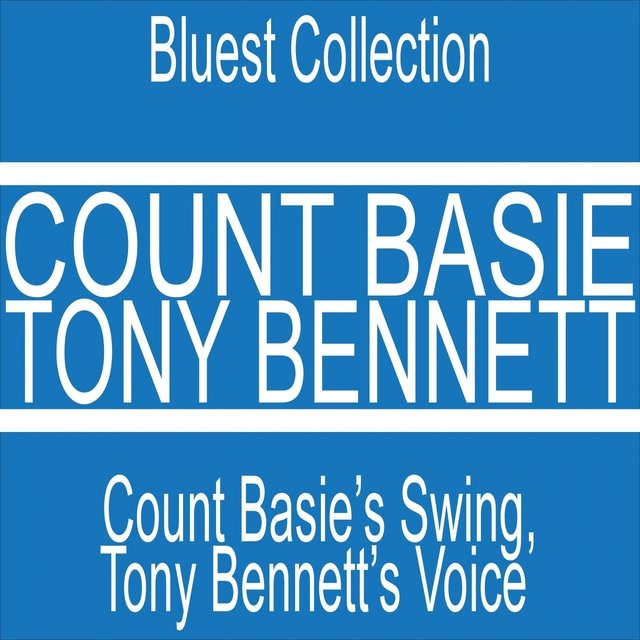 Count Basie's Swing, Tony Bennett's Voice