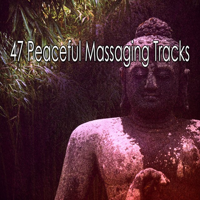 47 Peaceful Massaging Tracks