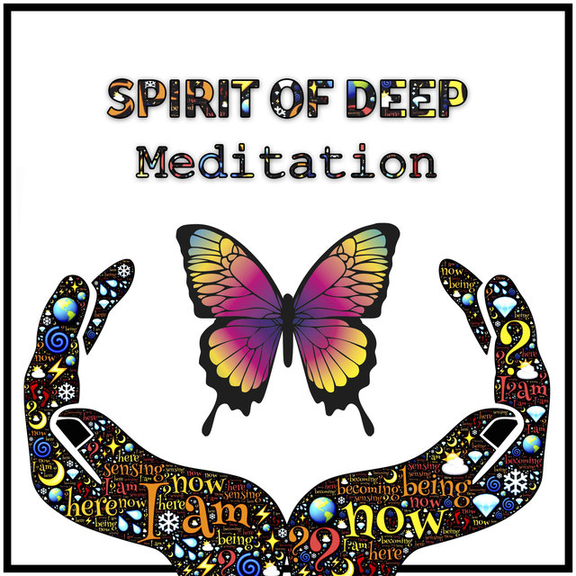 Spirit of Deep Meditation: 50 Soothing Sounds for Mindfulness Training, Yoga Poses, Finding Inner Peace, Stress Relief, Relaxation Techniques