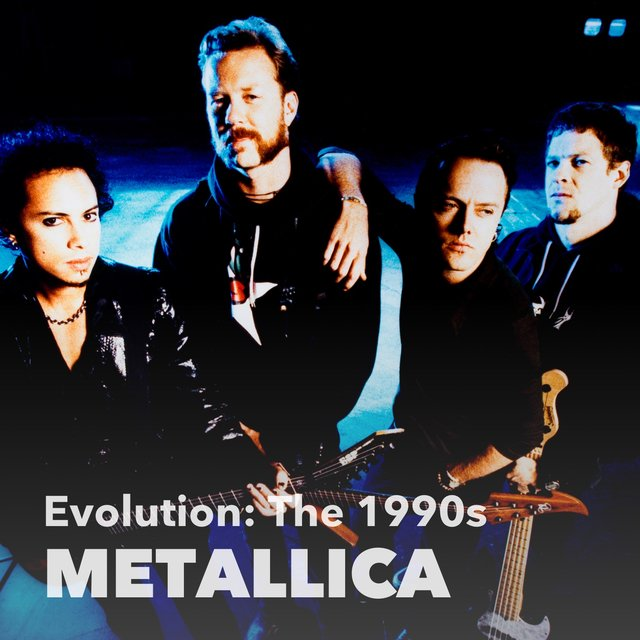 Evolution: Metallica (1990s)