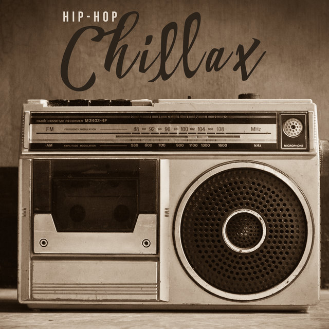 Hip-Hop Chillax – Cool and Smooth Relaxing Beats