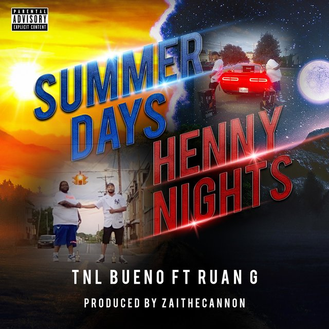 Cover art for album Summer Days, Henny Nights (feat. Ruan G) by TNL Bueno