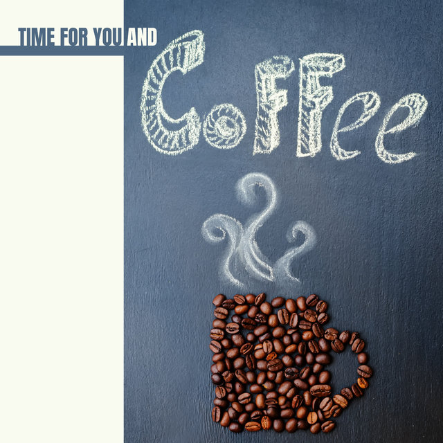 Time for You and Coffee – Deeply Relaxing Jazz Melodies for Lazy Weekend Afternoons, Cozy Blanket, Fireplace, Autumn 2020