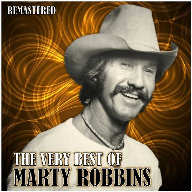 The Very Best of Marty Robbins (Remastered)