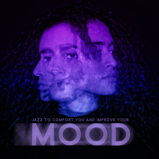 Jazz to Comfort You and Improve Your Mood