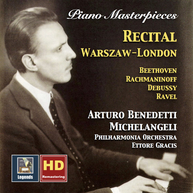 Piano Masterpieces: Arturo Benedetti Michelangeli – Recital, Warszaw-London