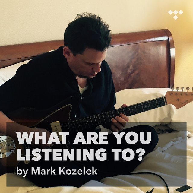 Mark Kozelek: What Are You Listening To?