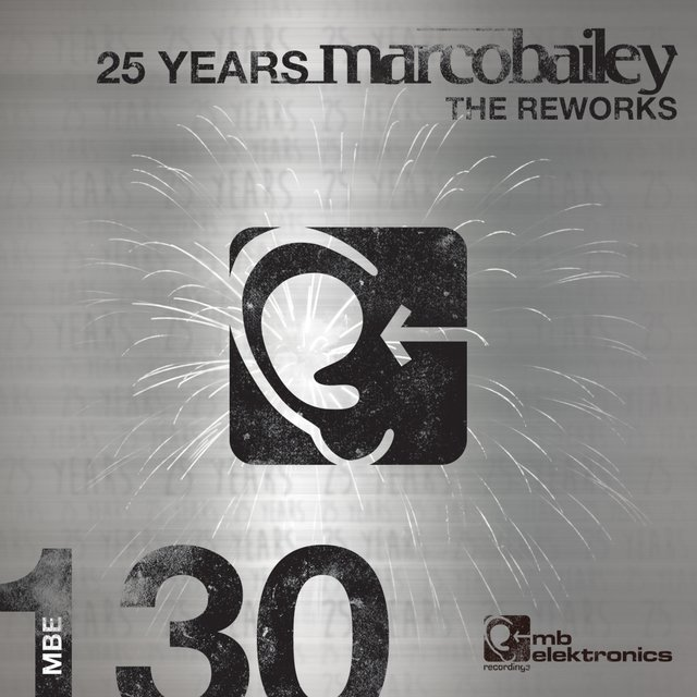 25 Years (The Reworks)