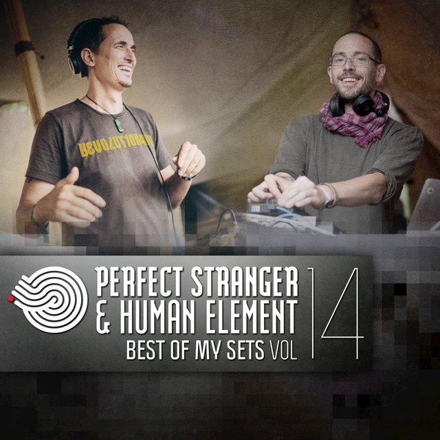 Perfect Stranger & Human Element - Best of My Sets