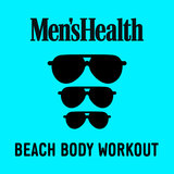 Men's Health: Beach Body Workout (Continuous Mix 2)