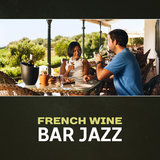 French Wine Bar Jazz