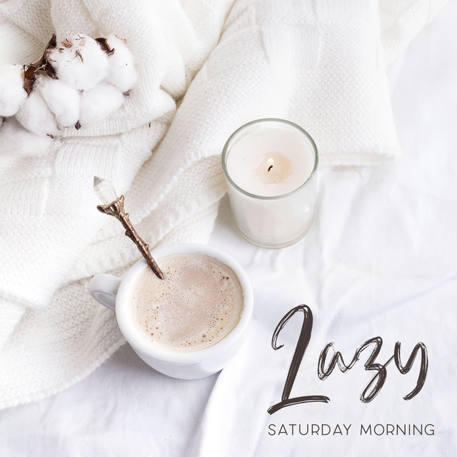 Lazy Saturday Morning - Mellow Jazz Music, Perfect Jazz, Cafe Music, Smooth Music for Relaxation, Stress Relief, Relaxing Jazz Time