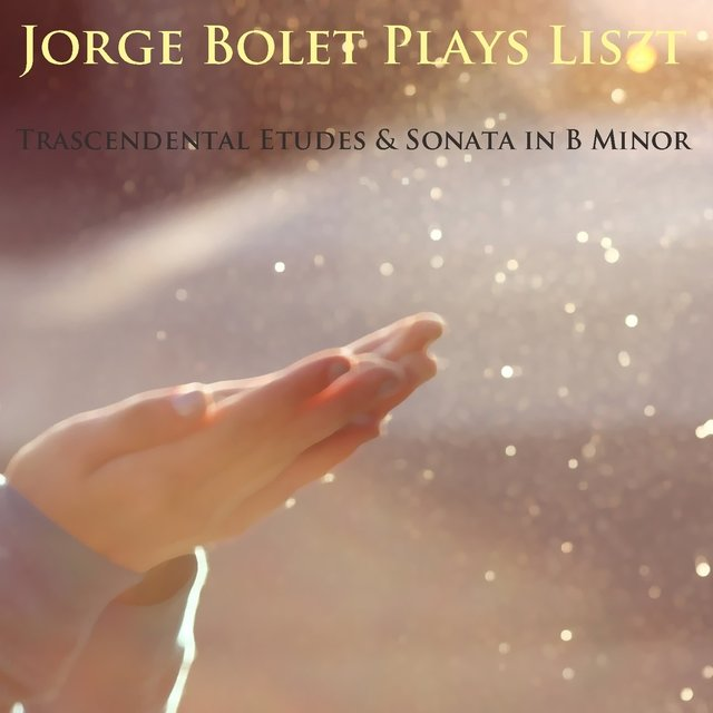 Jorge Bolet Plays Liszt: Trascendental Etudes & Sonata in B Minor