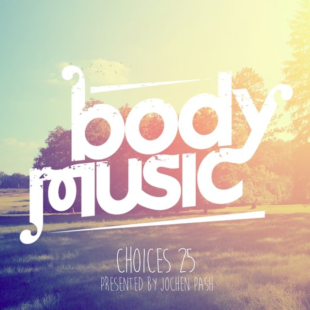 Body Music - Choices 25