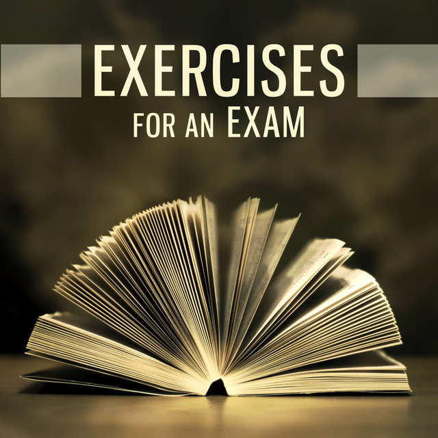 Exercises for an Exam – Examination, Application, Concentration, Focus, Spotlight, Next Level