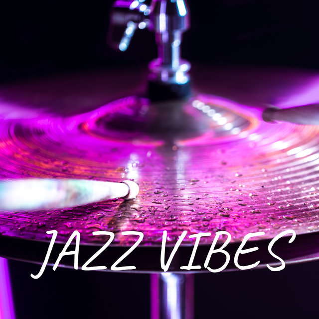 Jazz Vibes (Bar, Lounge, Café, Instrumental Jazz, Jazz Background Music)
