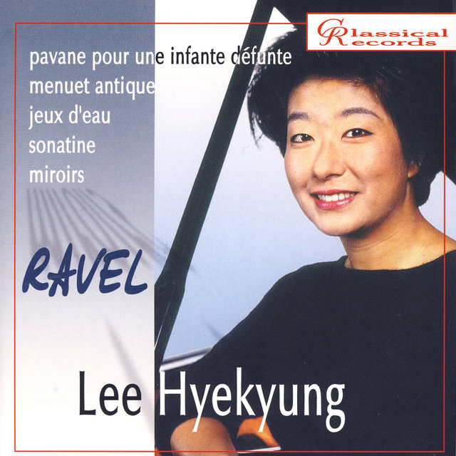 Hyekyung Lee. Maurice Ravel