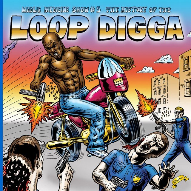 Madlib Medicine Show #5: The History of the Loop Digga, 1990-2000