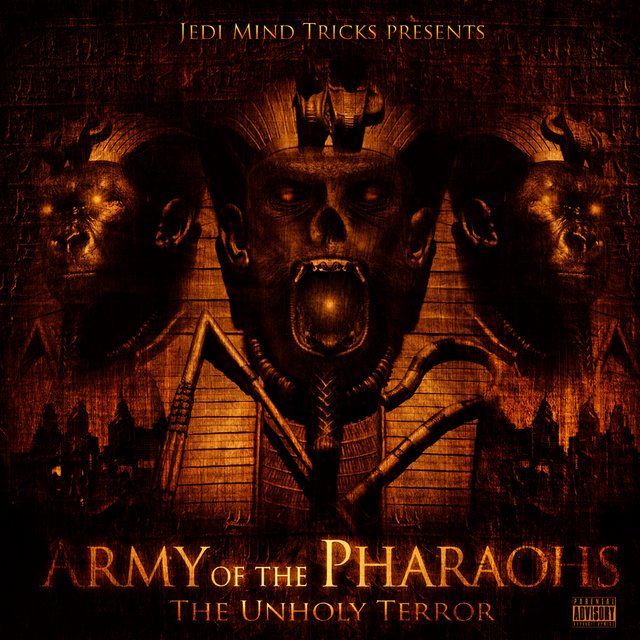 Army Of The Pharaohs: The Unholy Terror