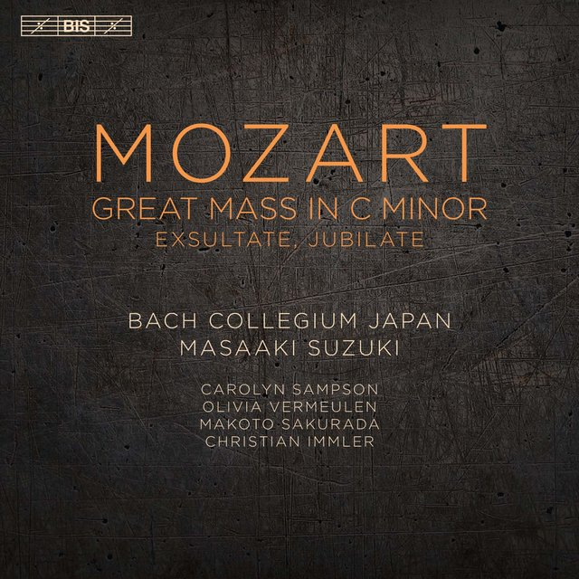 Mozart: Great Mass in C Minor & Exsultate, Jubilate