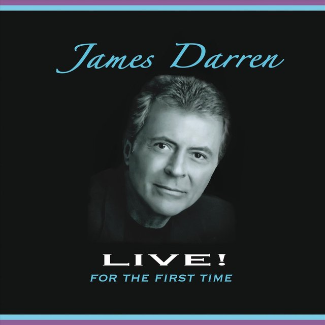 James Darren Live! For the First Time