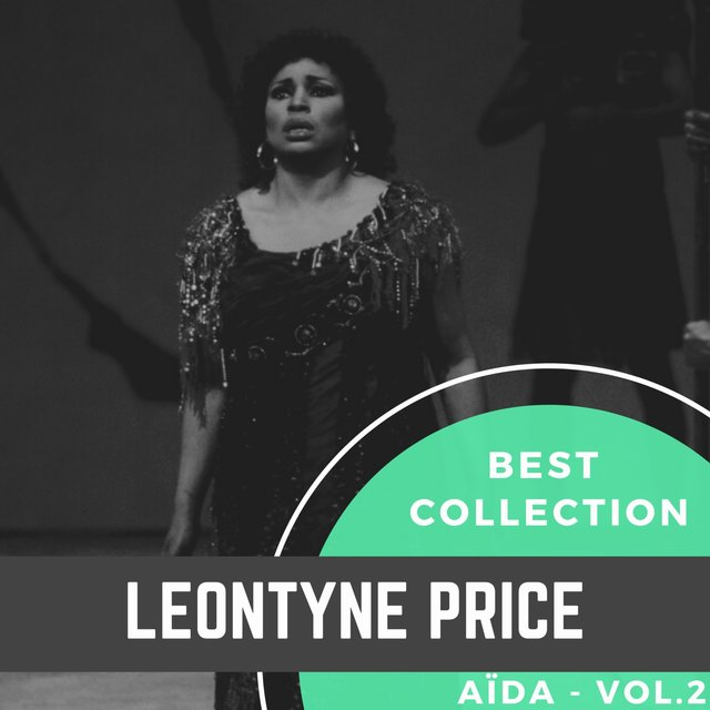 Best Collection Leontyne Price - Aïda, Vol.2
